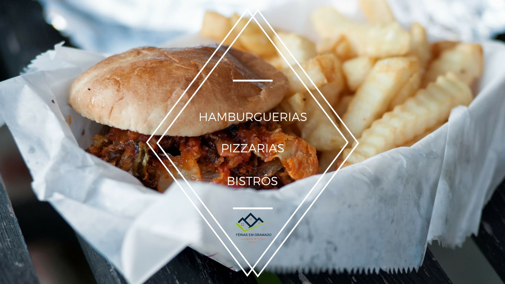 Hamburguerias, Pizzarias e Bistrôs